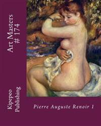 Art Masters # 174: Pierre Auguste Renoir 1