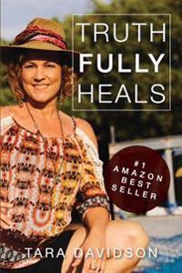 Truth Fully Heals