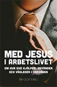 Med Jesus i arbetslivet