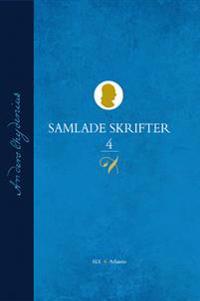 Samlade Skrifter D. 4, 1781 - 1782