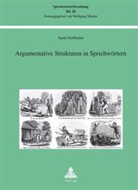 Argumentative Strukturen in Sprichwoertern