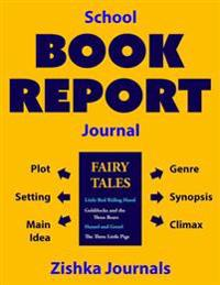 School Book Report Journal (for Fiction)