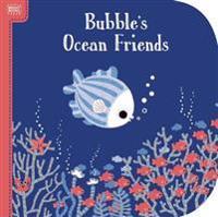 Bright Books: Bubble's Ocean Friends