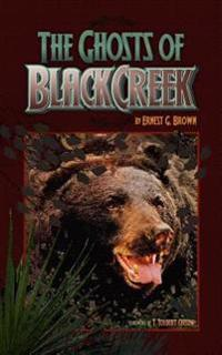 The Ghosts of Black Creek