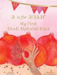 A is for Anaar
