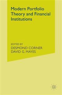 Modern Portfolio Theory and Financial Institutions