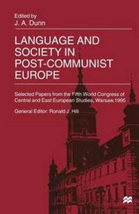 Language and Society in Post-communist Europe