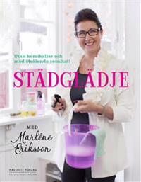 Städglädje med Marléne Eriksson