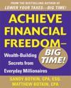 Achieve Financial Freedom - Big Time!