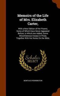 Memoirs of the Life of Mrs. Elizabeth Carter,