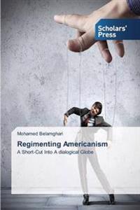 Regimenting Americanism