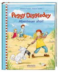 Peggy Diggledey - Abenteuer ahoi!