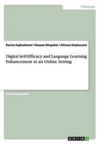 Digital Self-Efficacy and Language Learning Enhancement in an Online Setting