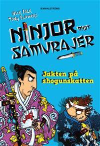 Ninjor mot samurajer 2. Jakten på shogunskatten