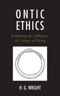 Ontic Ethics