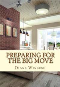 Preparing for the Big Move: A Guide for Potential Homeowners, Renters and Sellers