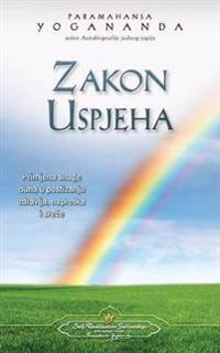Zakon Uspjeha - The Law of Success (Croatian)