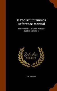 X Toolkit Intrinsics Reference Manual