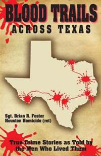 Blood Trails Across Texas