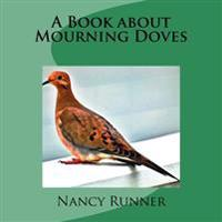 A Book about Mourning Doves