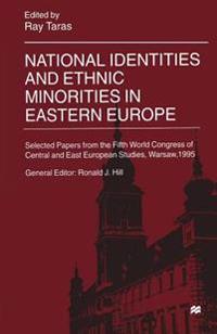 National Identities and Ethnic Minorities in Eastern Europe