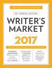 Writer's Market: The Most Trusted Guide to Getting Published