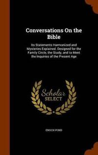 Conversations on the Bible
