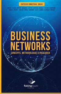 Business Networks: Concepts, Methodologies and Research