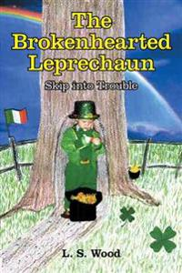 The Brokenhearted Leprechaun