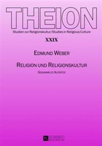 Religion Und Religionskultur: Gesammelte Aufsaetze