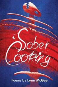 Sober Cooking: Poems