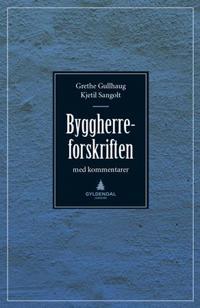 Byggherreforskriften med kommentarer - Grethe Gullhaug, Kjetil Sangolt pdf epub