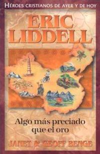Eric Liddell: Algo Mas Preciado Que el Oro