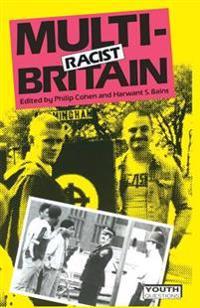 Multi-racist Britain