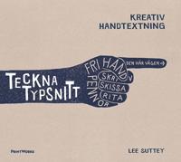 Teckna typsnitt : kreativ handtextning