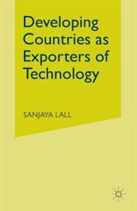 Developing Countries As Exporters of Technology