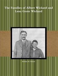 The Families of Albert Wickard and Lena Grote Wickard