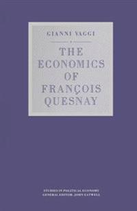 The Economics of François Quesnay