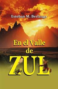 En El Valle de Zul