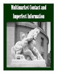 Multimarket Contact and Imperfect Information