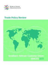 Trade Policy Review - SACU (Southern African Customs Union)