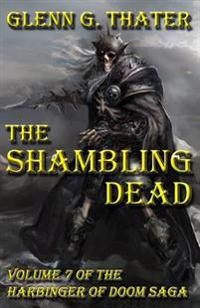 The Shambling Dead: Harbinger of Doom -- Volume 7