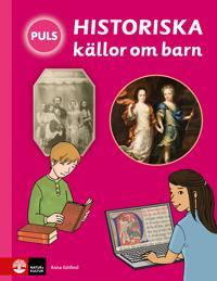 PULS Historia Historiska källor om barn Faktabok