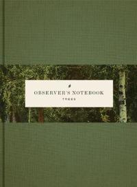 Observers Notebook: Trees