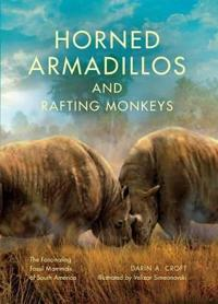 Horned Armadillos and Rafting Monkeys