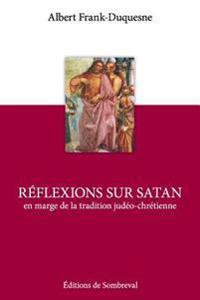 Reflexions Sur Satan