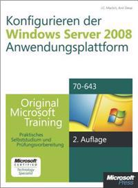 Konfigurieren der Windows Server 2008-Anwendungsplattform - Original Microsoft Training für Examen 70-643, 2.