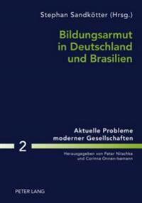 Bildungsarmut in Deutschland Und Brasilien