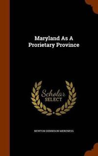 Maryland as a Prorietary Province
