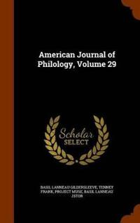 American Journal of Philology, Volume 29